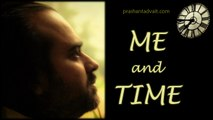 Acharya Prashant on Upanishad - Me and Time
