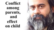 Conflict among parents, and effect on child || Acharya Prashant (2019)
