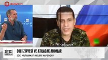 SOÇİ ZİRVESİ VE ATILACAK ADIMLAR | RUSYA'NIN SURİYE'DE ARTAN ETKİSİ | ESED'İN İDLİB ZİYARETİ