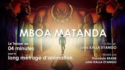 "Film d'animation camerounais ""Mboa Matanda"", Teaser"