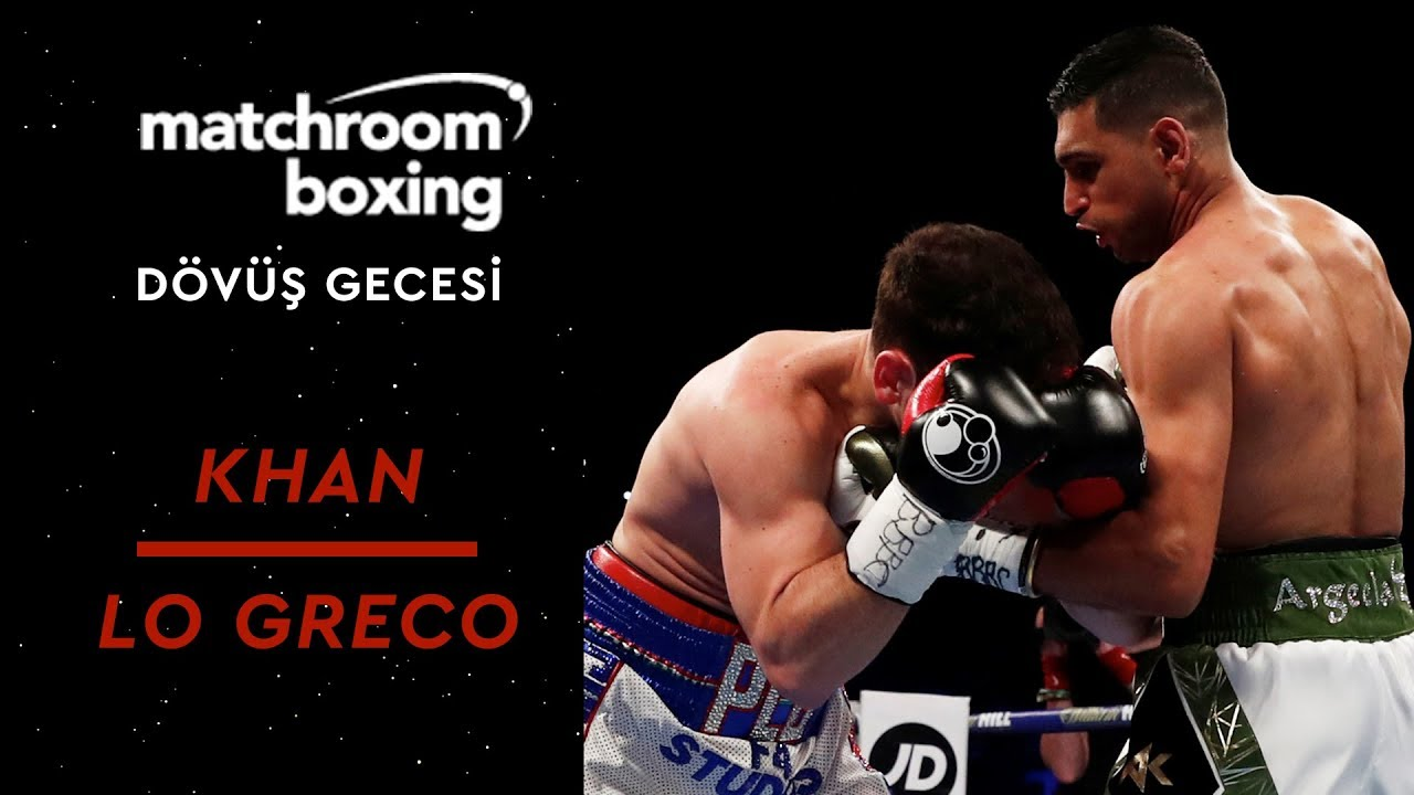 Amir Khan vs Phil Lo Greco - Matchroom Boxing Night - Full
