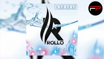 Rollo - Lararari (Radio Edit)