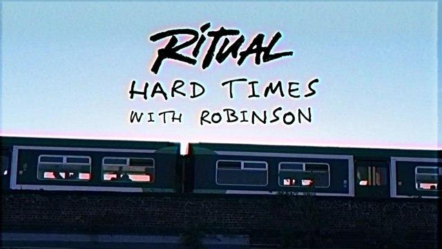 R I T U A L - Hard Times