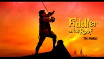 Fiddler on the Roof | A New Broadway Musical HD