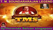 T M Soundararajan Legend- பாட்டுத்தலைவன் டி.எம்.எஸ் Episode -103