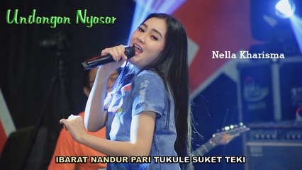 Nella Kharisma ~ Undangan Nyasar   |   Official Video