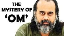 The great mystery that 'Om' points to    Acharya Prashant, on Katha Upanishad (2019)