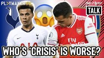 Two-Footed Talk | Arsenal or Spurs: Which North London crisis runs the deepest?