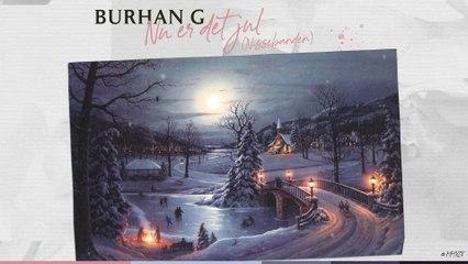 Burhan G - Nu Er Det Jul (Nissebanden)