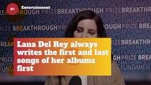 Lana Del Rey's Writing Process
