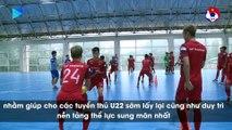 Thời tiết không ủng hộ, U22 Việt Nam luyện công trong sân futsal | VFF Channel