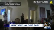 Man tased by Tempe police holding baby