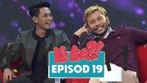 Ye Ke?! (2016) | Episod 19