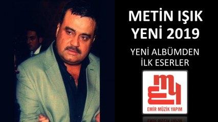 Metin Işık - Yeter Güzelim - YENİ ALBÜM 2019