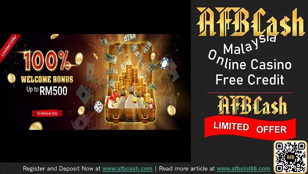 Trusted Malaysia Online Casino Free Credit Limited Offer 2019 - 2020 | AFBSlot88.com