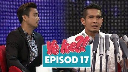 Ye Ke?! (2016)   Episod 17