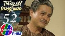 Tiếng sét trong mưa - Tập 52[2]: Khải Duy tức giận cho rằng Bình sống ấm êm bên chồng mới