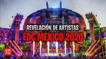 LINE UP EDC MÉXICO 2020 | REVELACIÓN DE ARTISTAS