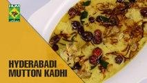 Hyderabadi Mutton Kadhi | Lively Weekends | Masala TV Show