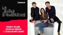 La Boîte à Questions - Avec Doria Tillier, Guillaume Canet, Nicolas Bedos