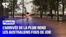 L'arrivée de la pluie rend ces Australiens fous de joie