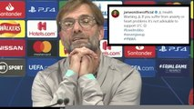 My family and friends can't enjoy our games! - Klopp