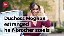 Meghan Markle's Half Brother