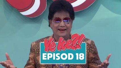 Ye Ke?! (2016)   Episod 18
