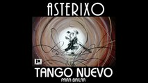 Asterixo - Tango Nuevo - Tango Nuevo