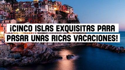 Cinco islas exquisitas para pasar unas ricas vacaciones   ¿Cuál te gustó más?