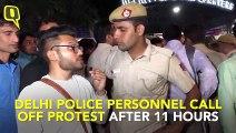 After Assurances, Delhi Cops Call Off Protest After 11 Hours