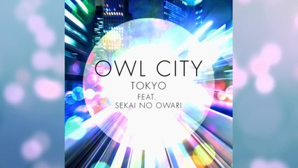 Owl City - Tokyo