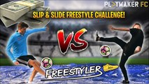 Freestyler | £1000 Slip & Slide Freestyle Challenge vs. Kieran Brown