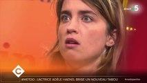 Adèle Haenel : une actrice accuse - C à Vous - 05/11/2019