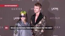Billie Eilish Is Preparing To Release New Songs