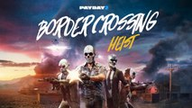 PAYDAY 2 - Border Crossing Heist Trailer | Official 4-Player Co-op PC Shooter 2019