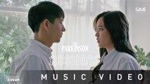 กรรมการ - THE PARKINSON [Official MV]