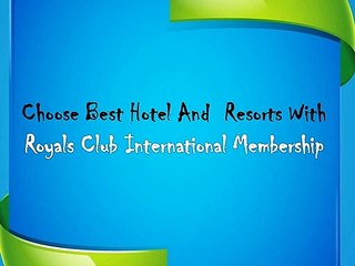 Royals Club International Offering Best Tour Packages