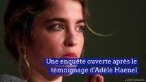 Une enquête ouverte après les déclarations d'Adèle Haenel