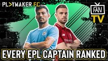 Fan TV | Ranking every Premier League captain from BEST to WORST