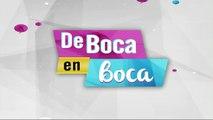 De Boca en Boca 06 Noviembre 2019
