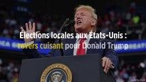 Élections locales aux États-Unis : revers cuisant pour Donald Trump