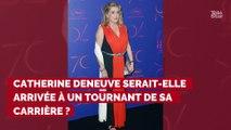 """Catherine Deneuve victime d'un accident vasculaire : """"Il va peut-être falloir qu'elle lève le pied"""""""