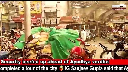 Ayodhya turns into a virtual cantonment ahead of the verdict