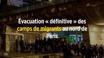 Évacuation « définitive » des camps de migrants au nord de Paris