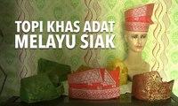 Tanjak Melayu, Topi Khas Adat Melayu Siak