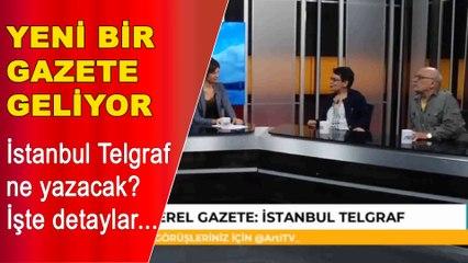 Yeni bir gazete geliyor: İstanbul Telgraf ne yazacak?