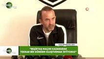 """Mehmet Özdilek: """"Beşiktaş maçını kazanarak tekrar bir gündem oluşturmak istiyoruz"""""""
