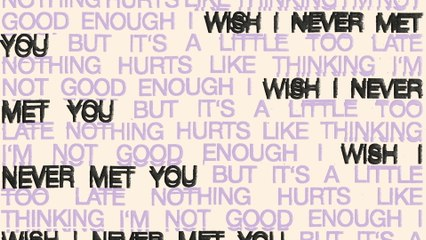 Oh Wonder - I Wish I Never Met You