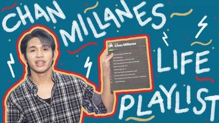 Life Playlist | Chan Millanes